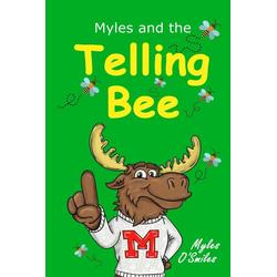 Myles and the Telling Bee als Taschenbuch von Myles O'Smiles
