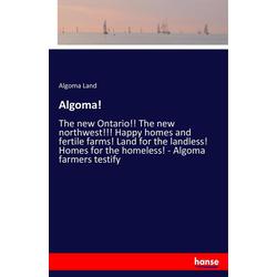 Algoma! als Buch von Algoma Land