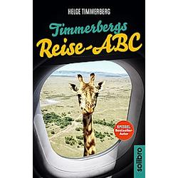 Timmerbergs Reise-ABC. Helge Timmerberg  - Buch