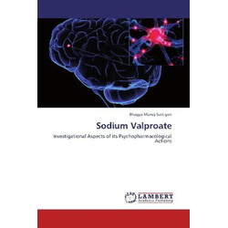 Sodium Valproate als Buch von Bhagya Manoj Sattigeri