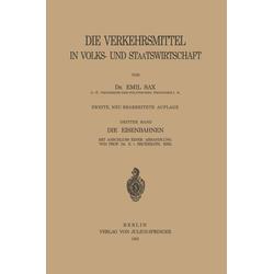 Die Eisenbahnen: eBook von Emil Sax