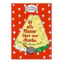 Uf alte Pfanne lehrt mer choche - Buch