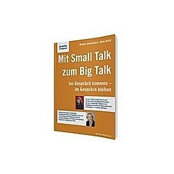 Mit Small Talk zum Big Talk