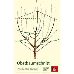 Obstbaumschnitt. Helmut Loose  - Buch