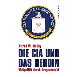 Die CIA und das Heroin. Alfred W. McCoy  - Buch