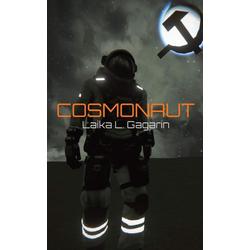Cosmonaut: eBook von Laika L. Gagarin