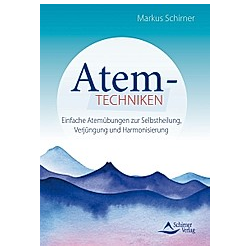 Atemtechniken. Markus Schirner  - Buch