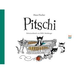 Pitschi Schweizerdeutsch als Buch von Hans Fischer
