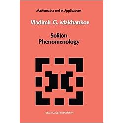 Soliton Phenomenology. V. G. Makhankov  - Buch