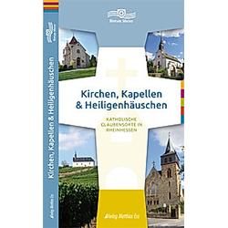 Kirchen  Kapellen & Heiligenhäuschen  Rheinhessen - Buch