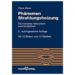 Phänomen Strahlungsheizung. Claus Meier  - Buch