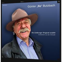 Ein Limburger Original erzählt als Hörbuch CD von Günter Ilo Butzbach