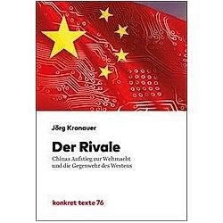 Der Rivale. Jörg Kronauer  - Buch
