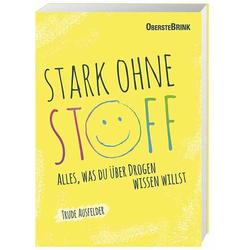 Stark ohne Stoff als Buch von Trude Ausfelder
