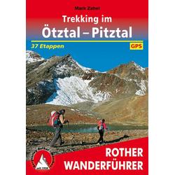 Trekking im Ötztal - Pitztal als Buch von Mark Zahel