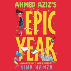 Ahmed Aziz's Epic Year als Hörbuch CD von Nina Hamza