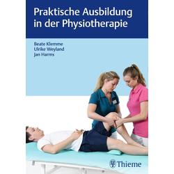 Praktische Ausbildung in der Physiotherapie: Buch von