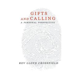 Gifts and Calling als Taschenbuch von Rev. Lloyd Crossfield