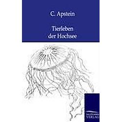 Tierleben der Hochsee. C. Apstein  - Buch