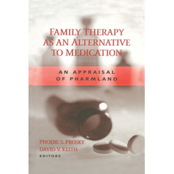 Family Therapy as an Alternative to Medication: eBook von