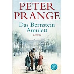 Das Bernstein-Amulett. Peter Prange  - Buch