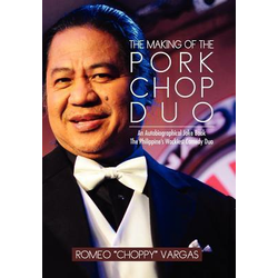 THE MAKING OF THE PORKCHOP DUO als Buch von Romeo Choppy Vargas