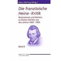 Die französische Heine-Kritik: Bd.2 Die französische Heine-Kritik; . - Buch