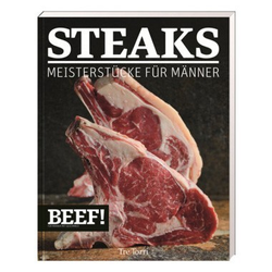 BEEF! Kochbuch Steak