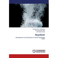 Acyclovir als Buch von Jayanta Kishor chakrabarty/ Md. Anisul Islam Moni/ Md. Raihan Sarkar