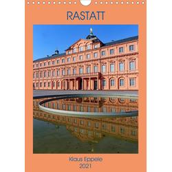 RASTATT (Wandkalender 2021 DIN A4 hoch)