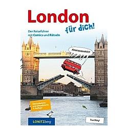 London für dich!. Kristina Pongracz  - Buch