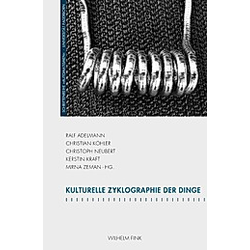 Kulturelle Zyklographie der Dinge - Buch