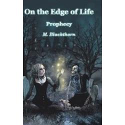 On the Edge of Life als Buch von M. Blackthorn