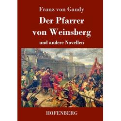 Der Pfarrer von Weinsberg als Buch von Franz von Gaudy