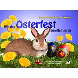 Wie das Osterfest gerettet wurde als Buch von Karina Moebius/ Bruno Moebius