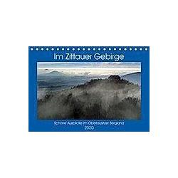 Das Zittauer Gebirge - (Tischkalender 2020 DIN A5 quer)