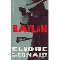 Raylan / Raylan Givens Bd. 3
