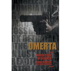OMERTA MAFIA CODE OF SILENCE als Taschenbuch von Rona Newton/ Mark Biermann