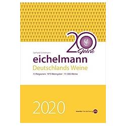 Eichelmann 2020 Deutschlands Weine. Gerhard Eichelmann  - Buch