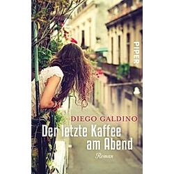 Der letzte Kaffee am Abend. Diego Galdino  - Buch
