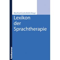Lexikon der Sprachtherapie: Buch von Manfred Grohnfeldt