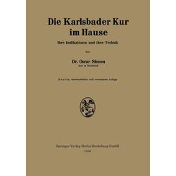 Die Karlsbader Kur im Hause als Buch von Oscar Simon