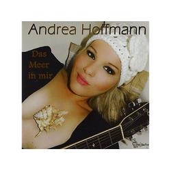 Andrea Hoffmann - Das Meer In Mir (CD)