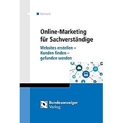 Online-Marketing für Sachverständige. Kim Weinand  - Buch