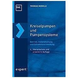 Kreiselpumpen und Pumpensysteme. Thomas Merkle  - Buch