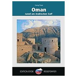 Oman. Georg Popp  Juma Al-Maskari  - Buch