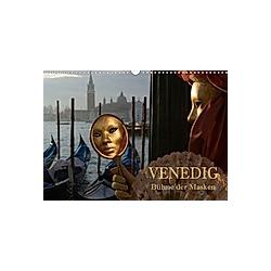 Venedig - Bühne der Masken (Wandkalender 2021 DIN A3 quer)