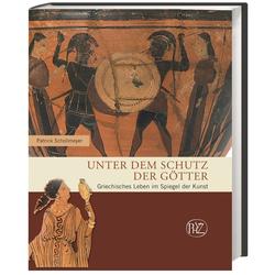 Unter dem Schutz der Götter als Buch von Patrick Schollmeyer