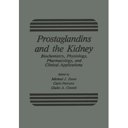 Prostaglandins and the Kidney als Buch von