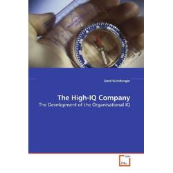 The High-IQ Company als Buch von Gerd Grimberger